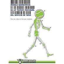 Modelo biomecánico de la técnica individual del servicio de tenis