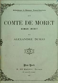 LE COMTE DE MORET (tome II) par [Dumas, Alexandre]