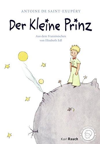 Der Kleine Prinz: Efalin. Mit den originalen Illustrationen (Das Herz Der Rose Buch)