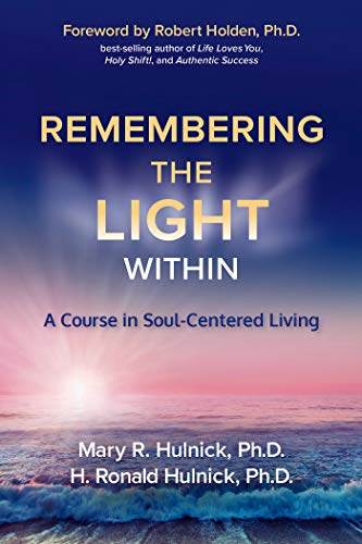 Remembering the Light Within (English Edition) eBook: Ron Hulnick ...
