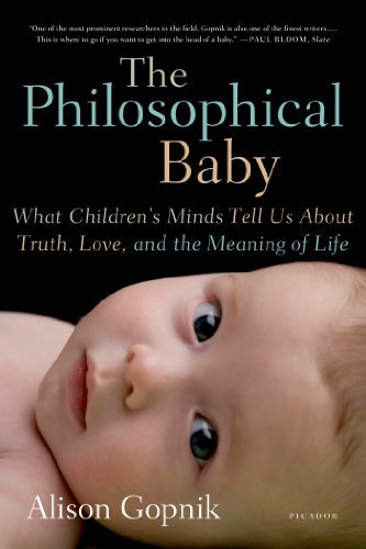 Portada del libro The Philosophical Baby: What Children's Minds Tell Us About Truth, Love, and the Meaning of Life by Alison Gopnik (2010-07-06)