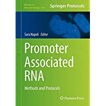 Promoter Associated RNA: Methods and Protocols (Methods in Molecular Biology)