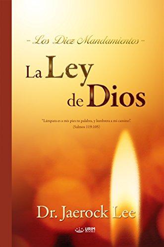 La Ley de Dios : The Law of God por Dr. Jaerock Lee