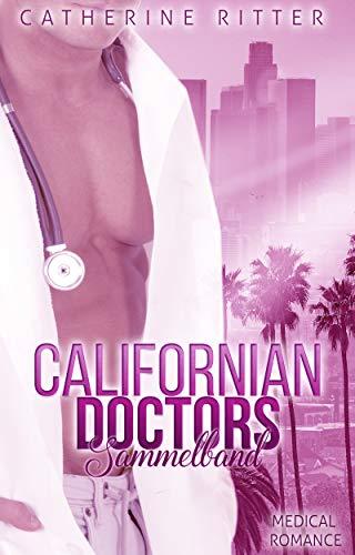 Californian Doctors: Sammelband -