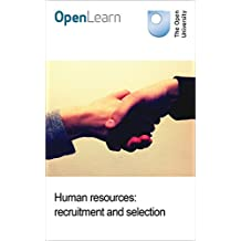 Human resources: recruitment and selection