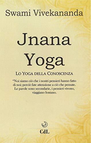 Jnana Yoga (Italian Edition) eBook: Swami Vivekananda ...