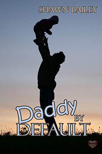Daddy By Default (English Edition)
