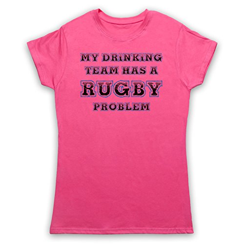 My Drinking Team Has A Rugby Problem Funny Rugby Slogan Damen T-Shirt Rosa
