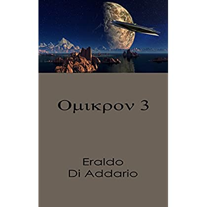 Omicron 3 (La Teoria Del Multiverso - Racconti Vol. 1)