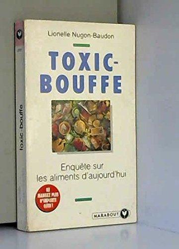 Toxic-bouffe par Lionelle Nugon-Baudon