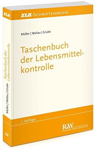 Taschenbuch der Lebensmittelkontrolle (ZLR-Schriftenreihe)