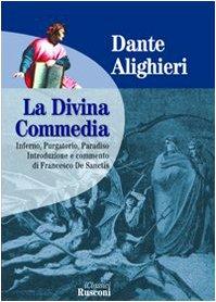 La Divina Commedia (Classici rilegati) por Dante Alighieri