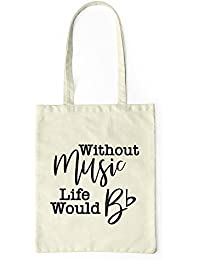 Without Music Tote Bag Music Teacher Professional Funny Gift Canvas Bag b0fc8ece959de