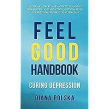 Feel Good Handbook: Curing Depression (English Edition)