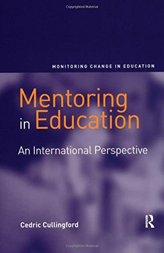 Mentoring in Education: An International Perspective (Monitoring Change in Education) (2006-09-28)