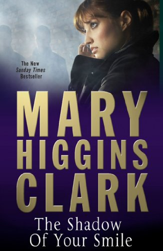 The Shadow of Your Smile by [Clark, Mary Higgins]
