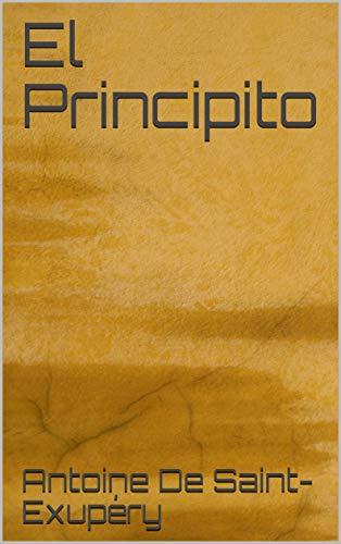El Principito eBook: De Saint-Exupéry, Antoine: Amazon.es: Tienda ...