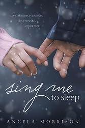 Sing Me to Sleep by Angela Morrison (2010-03-04)