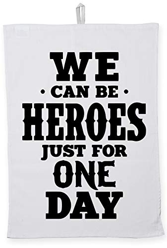 Hippowarehouse We Can Be Heroes For Just One DayPrinted Tea Towel Dish Cloth Kitchen accessory 50cmx70cm 100% Cotton