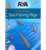 [(RYA Pocket Guide to Sea Fishing Rigs)] [ By (author) Jim O' Donnell, Illustrated by Steve Lucas ] [June, 2009]