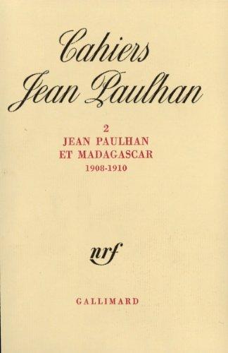 Jean Paulhan et Madagascar: (1908-1910) par Collectifs