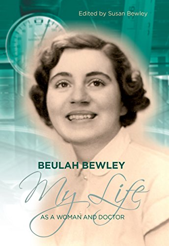 beulah-bewley-my-life-as-a-woman-and-doctor