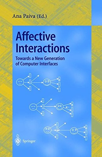 Affective Interactions: Towards a New Generation of Computer Interfaces par Ana Paiva