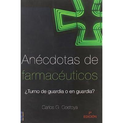 Anecdotas De Farmaceuticos (Argumentos (styria))