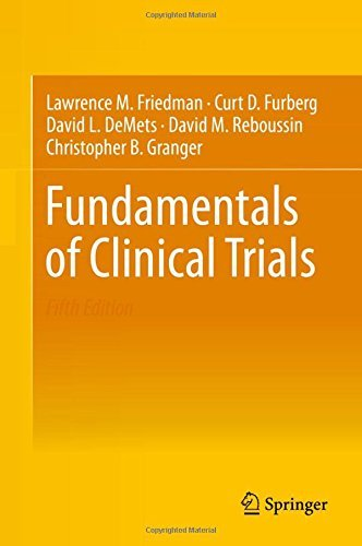 Fundamentals of Clinical Trials by Lawrence M. Friedman (2015-08-30)