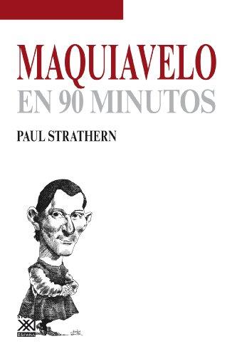 Maquiavelo en 90 minutos por Paul Strathern