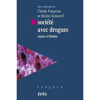 Société avec drogues (Trajets)