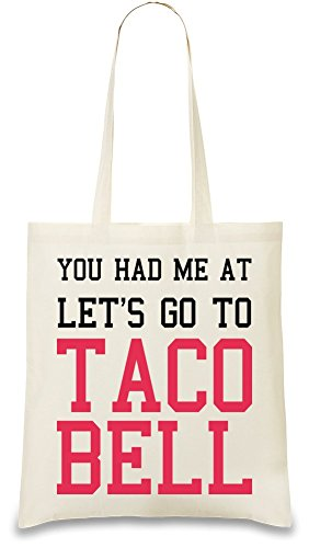 lets-go-to-taco-bell-funny-slogan-sac-a-main
