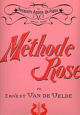 Méthode Rose 1ère année (version traditionnelle) par Ernest Van de Velde