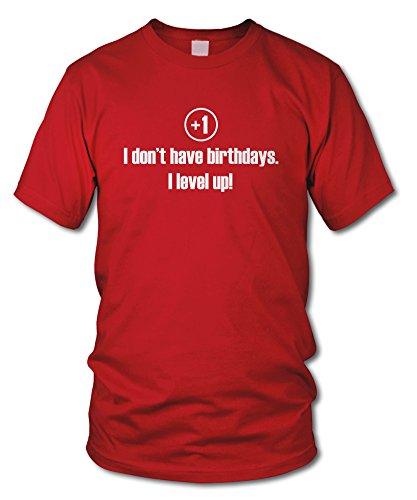 shirtloge - I DON'T HAVE BIRTHDAYS! - I LEVEL UP! - KULT - Fun T-Shirt - in verschiedenen Farben - Größe S - XXL Rot (Weiß)