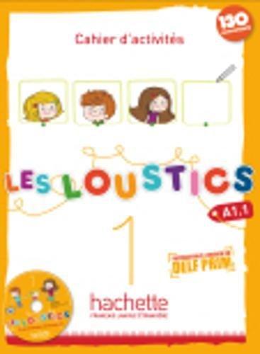 Les loustics. Cahier d'activites. Per la Scuola elementare. Con CD Audio: 1