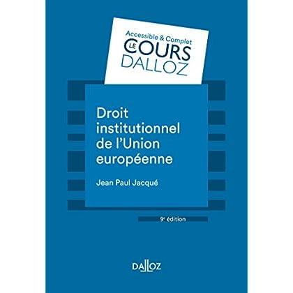 Droit institutionnel de l'Union européenne - 9e éd.