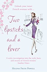 Two Lipsticks and a Lover by Helena Frith Powell (2007-02-01)