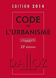 Code de l'urbanisme 2014, commenté - 23e éd.