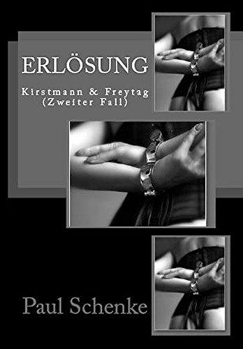 Erlösung: Kirstmann & Freytag - Fall 2