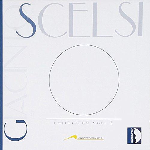 Scelsi: Coleccion, Vol. 2