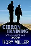 ChironTraining Volume 2: 2006 (English Edition)