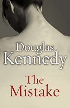 The Mistake par [Kennedy, Douglas]