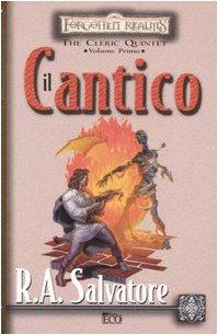 Il cantico. The Cleric Quintet. Forgotten Realms: 1 - Amazon Libri