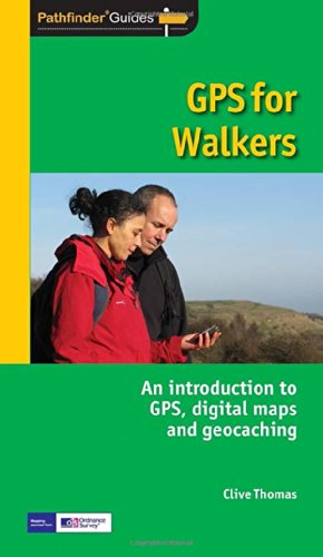 gps-for-walkers-an-introduction-to-gpsdigital-maps-and-geocaching-pathfinder-guide
