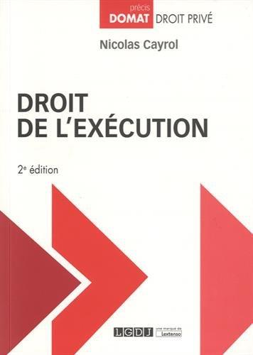 Droit de l'exécution par Nicolas Cayrol