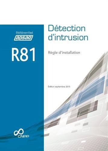 Référentiel APSAD R81 Détection d'intrusion