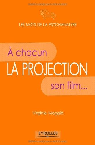 La projection: A chacun son film...