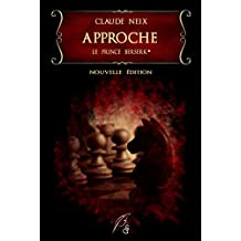Le prince berserk: I - Approche (French Edition)