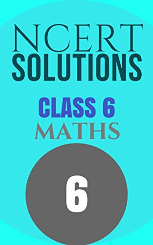 Ncert Maths Book Class 6 Solutions
