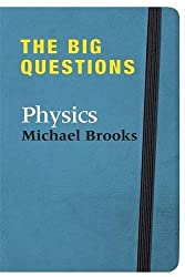 The Big Questions: Physics by Michael Brooks (2010-02-04)